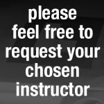 please feel free to request your chosen instructor